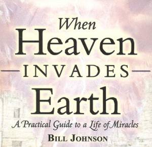 When Heaven Invades Earth Audio Book Cd
