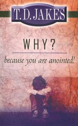 Why Because Youre Anointed Pb