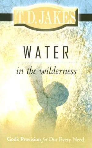Water In The Wilderness Pb