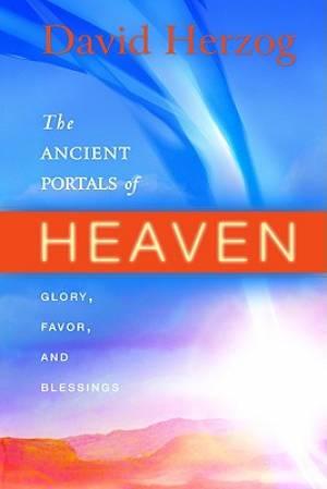 Ancient Portals Of Heaven Pb