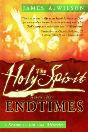 Holy Spirit And The End Times Pb