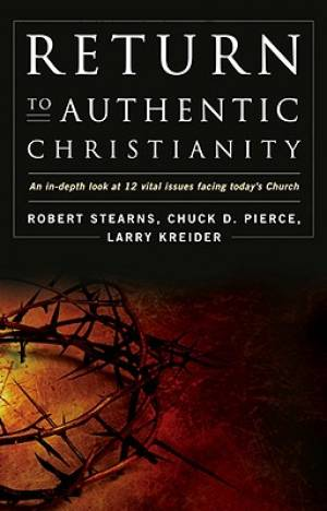 Return To Authentic Christianity Pb