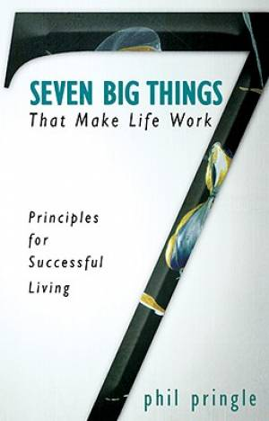 7 Big Things That Make Life Work Pb