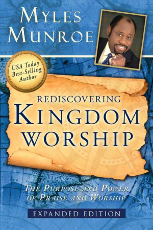 Rediscovering Kingdom Worship Pb