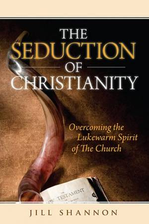 Seduction Of Christianity The Pb