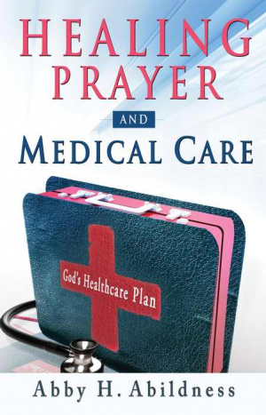 Healing Prayer And Medical Care Pb