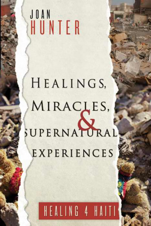 Healings Miracles And Supernatural Ex Pb