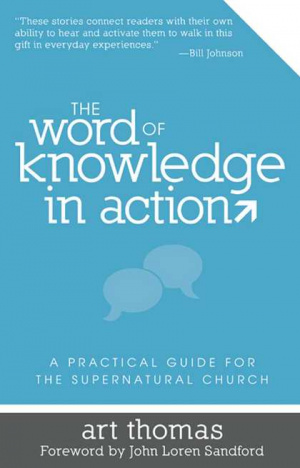 Word Of Knowledge In Action The