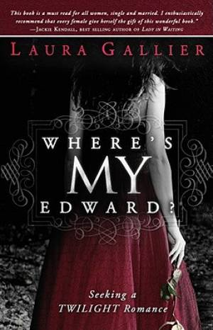 Wheres My Edward