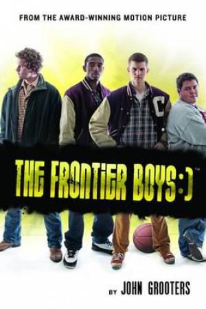 Frontier Boys : A Novel