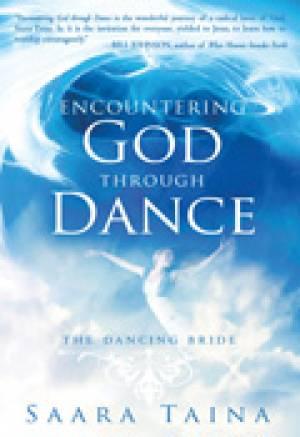 Encountering God Through Dance Paperback Book