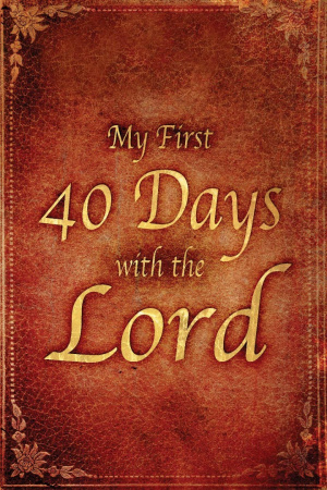 My First 40 Days With The Lord Paperback Book