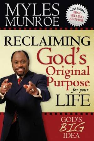 Reclaiming Gods Original Purpose For You