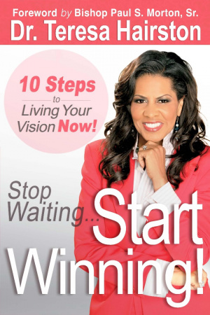 Stop Waiting, Start Winning Paperback Book