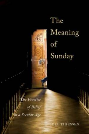 The Meaning of Sunday