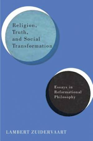 Religion, Truth, and Social Transformation