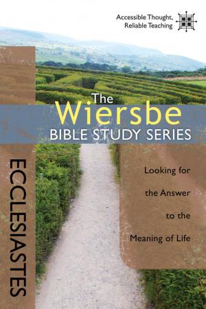 Wiersbe Bible Studies Ecclesiastes