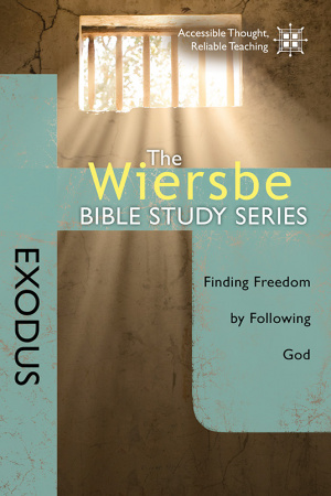 Wiersbe Bible Studies: Exodus