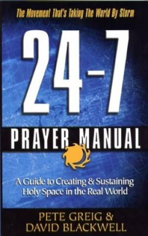 The 24-7 Prayer Manual