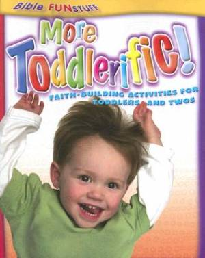 More Toddlerific