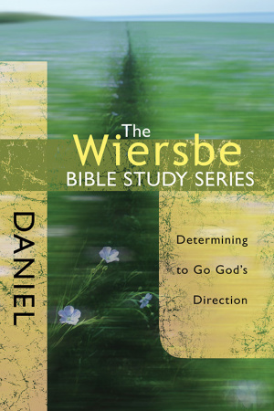 Wiersbe Bible Studies Daniel