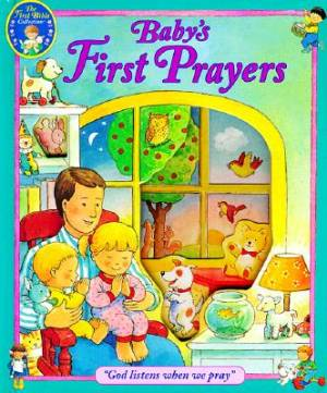 Babys First Prayers