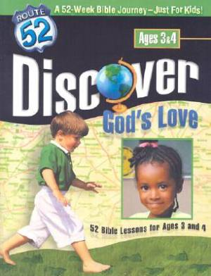 Route 52 Curriculum  Discover Gods Love