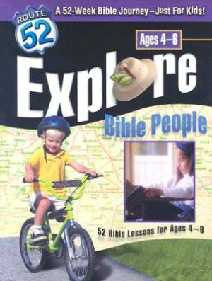 Route 52 Curriculum  Explore Bible Peopl