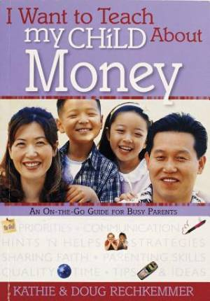I Want To Teach My Child About Money