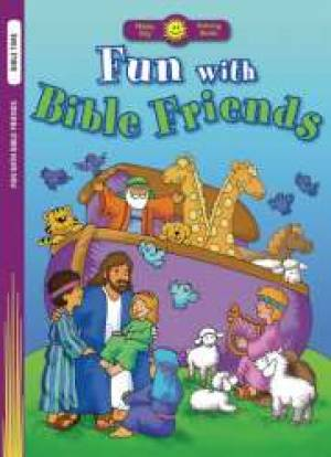 Fun With Bible Friends Colouring Book