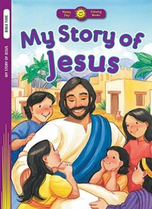My Story Of Jesus Colouring Book