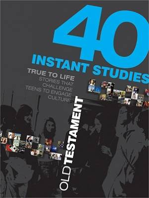40 Instant Studies Old Testament