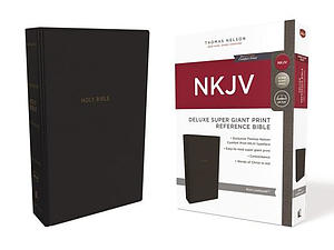 NKJV, Deluxe Reference Bible, Super Giant Print, Leathersoft, Black, Red Letter Edition, Comfort Print
