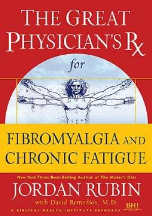 Great Physicians Rx For Fibromyalgia And Chronic Fatigue