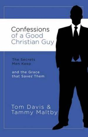 Confessions Of A Good Christian Guy Pb