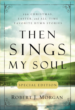 Then Sings My Soul Special Edition Pb