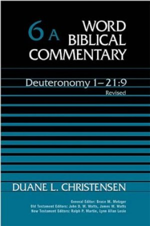 Deuteronomy 1-21:9: Vol 6a