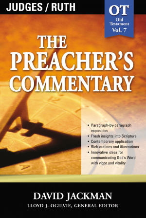 Judges & Ruth: Vol 7 : The Preacher's Commentary