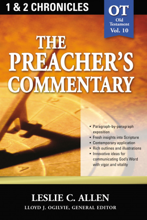 1, 2 Chronicles: Vol 10 : Preachers Commentary