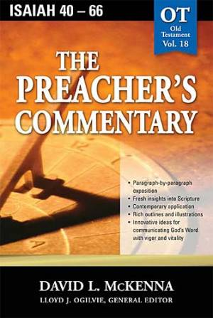 Isaiah 40-66 : Vol 18 : Preacher's Commentary