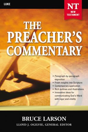 Luke : Vol 26 : Preacher's Commentary