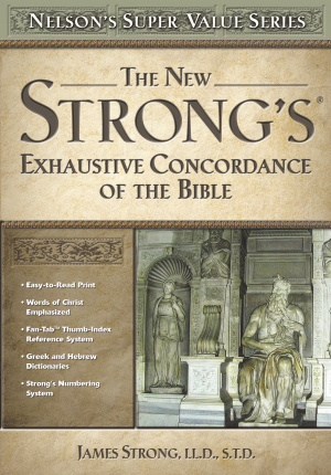 New Strongs Exhaustive Concordance Of The Bible Super Saver