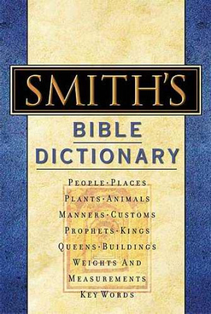 Smiths Bible Dictionary Super Saver