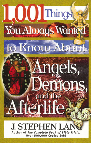 Angels Demons and the Afterlife
