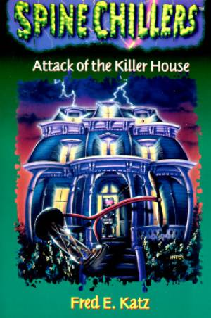Attack of the Killer House