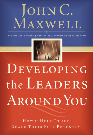 Developing the Leaders Around You