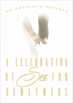 Celebration Of Sex For Newlyweds