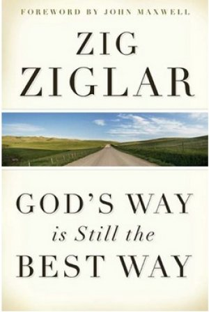 God's Way Is Still The Best Way Paperback Book