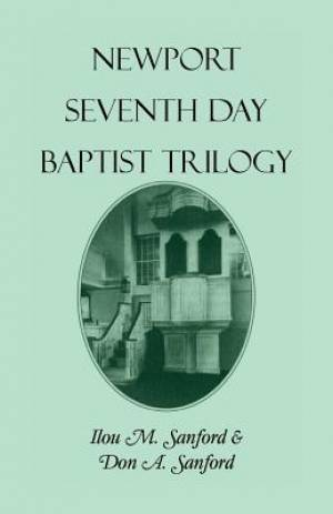 Newport Seventh Day Baptist Trilogy
