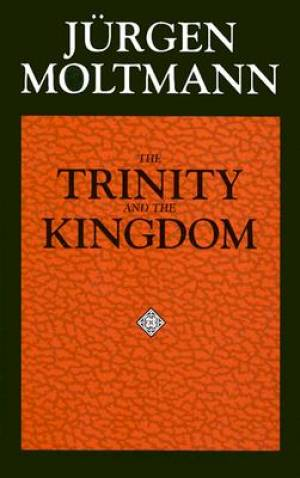 The Trinity and the Kingdom of God